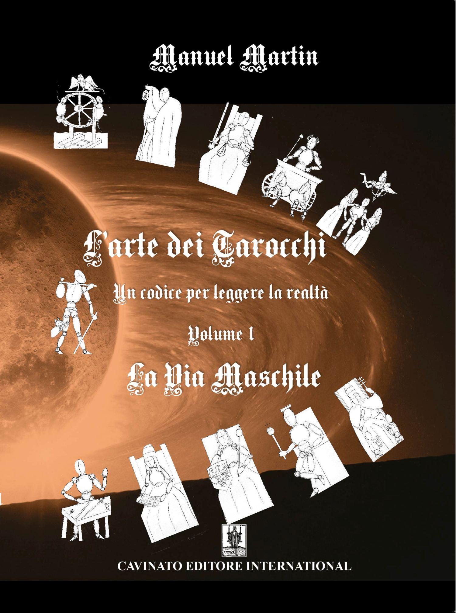 L'ARTE DEI TAROCCHI VOL.1 LA VIA MASCHILE