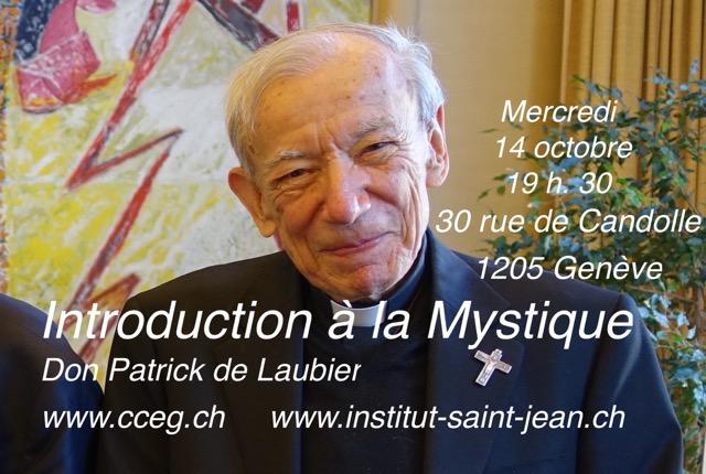 Introduction à la mystique par Don Patrick Delaubier – Adrienne Von Speyr – Mercredi 14 octobre à 19:30, 30 rue de Candole 1205 Genève