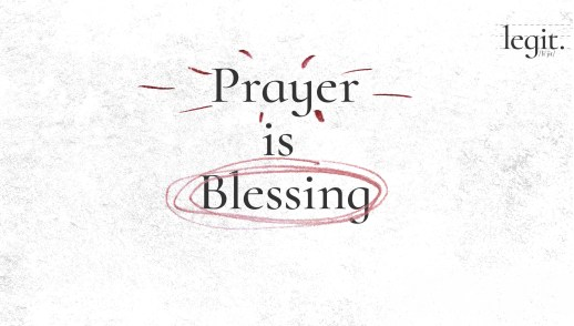 Prayer is Blessing