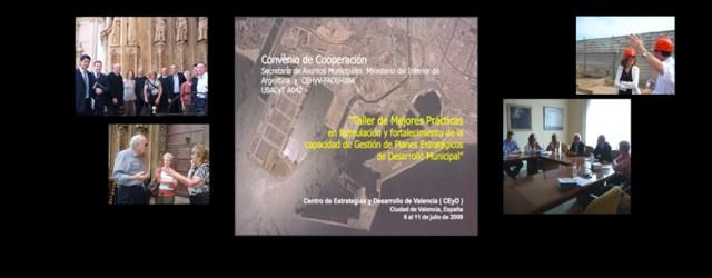 """En Julio de 2009, Autoridades Municipales Argentinas y expertos en Urbanismo de la Universidad de Buenos Aires asistieron al """"Taller de Mejores Prácticas en formulación y fortalecimiento de la capacidad […]"""
