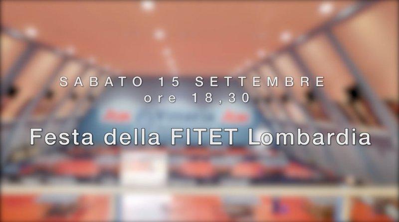 Festa FITET Lombardia , Sabato 15 settembre