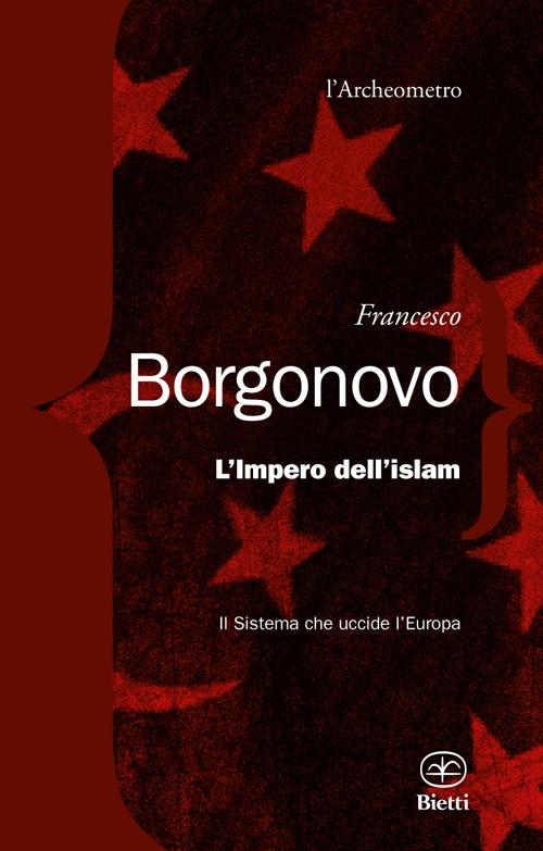 Gli Imperi della Paura. Finanzcapitalismo ed Islam