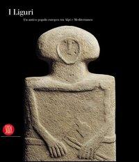 Gli antichi Liguri: una mostra internazionale
