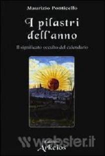 Tempo e cosmo. Il significato occulto del calendario