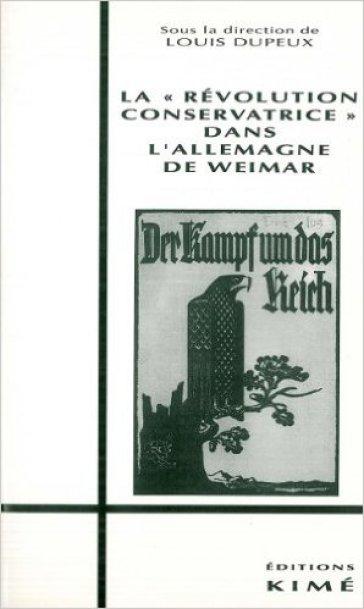 """La """"Révolution Conservatrice"""" en Allemagne (1918-1932)"""