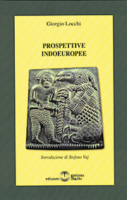 Potenza del mito indoeuropeo