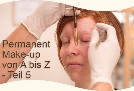 Das ABC des Permanent Make-up – Teil 5