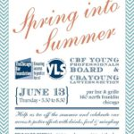 Spring Into Summer Event-Chicago Bar Foundation's Young Professionals Board & Chicago Bar Association's Young Lawyers Section