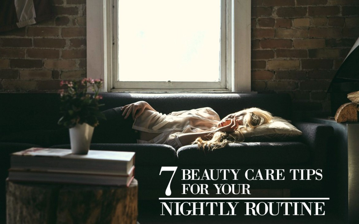 7-Beauty-care-tips-for-your-nightly-routine