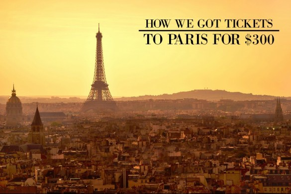 how-we-got-tickets-to-paris-for-cheap