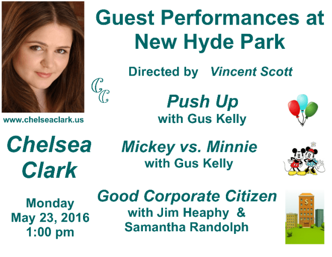 Guest Performances at New Hyde Park with Chelsea Clark, Jim Heaphy, Gus Kelley and Samantha Randolph. Directed by Vincent Scott.