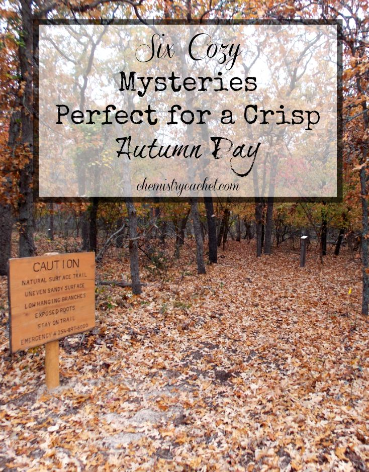 http://i1.wp.com/www.chemistrycachet.com/wp-content/uploads/2015/09/Six-cozy-mysteries-perfect-for-a-crisp-autumn-day-.jpg?resize=734%2C939