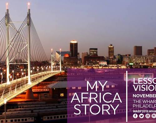 Wharton Africa Business Forum: My Africa Story – Join Now!
