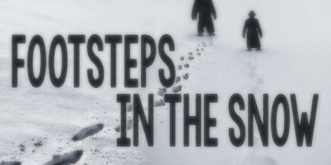 """Footsteps in the Snow"""
