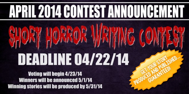 April 2014 Short Horror Writing Contest Announced!