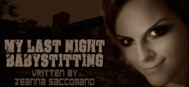 """""""My Last Night Babysitting"""" by Jeanna Saccomano 