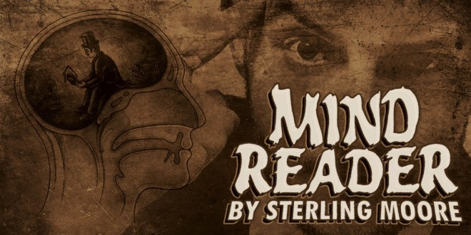"""Mind Reader"" by Sterling Moore 