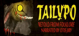 """Tailypo"" by Veronica Byrd | Otis Jiry's Creepypasta Crypt"