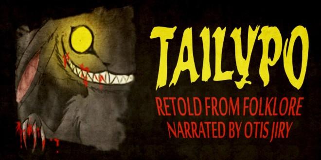 """Tailypo"" by Veronica Byrd   Otis Jiry's Creepypasta Crypt"