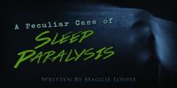 A-Peculiar-Case-of-Sleep-Paralysis-ws