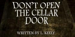 dont-open-the-cellar-door-7-ws