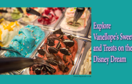 Explore Vanellope's Sweets and Treats on the Disney Dream