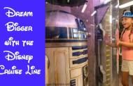 Dream a Little Bigger with the Enhanced Disney Dream!