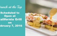 'Brunch at the Top' Scheduled to Open February 7, 2016 at California Grill