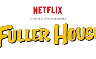 Fuller House Trailer Gives Fans A Taste Of Things To Come