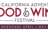 Premium Experiences Coming to Disney California Adventure Food & Wine Festival!