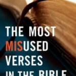Book review: The Most Misused Verses in the Bible