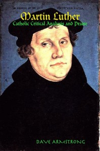 Looking for books that compare Catholic and Lutheran theology     Book  Martin Luther Catholic Critical Analysis and Praise