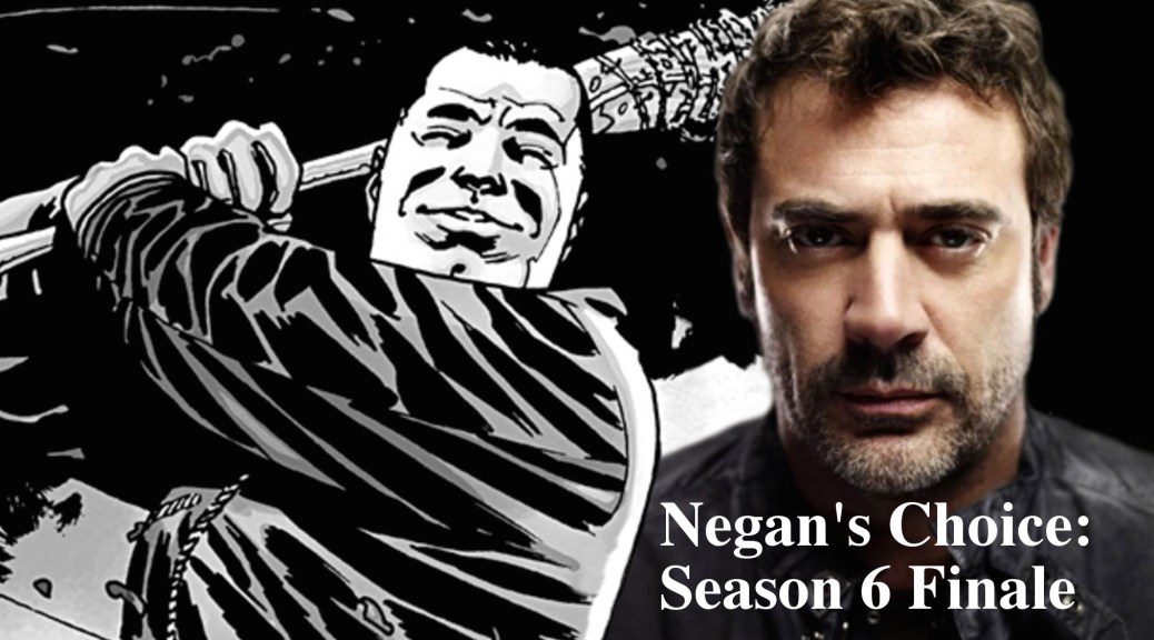 Negan's Choice - Season 6 Finale