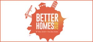 Better Homes Conference @ The Alex Hotel | County Dublin | Ireland