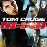 Mission Impossible III (2006), la humanidad de J.J. Abrams