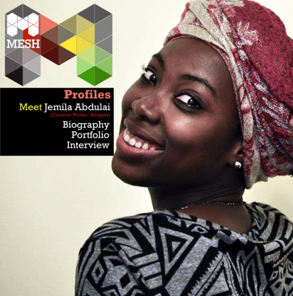 Jemila Abdulai is the founder of Circumspecte.com and an award-winning blogger and writer. She shared insights with MESH Ghana's Hassan Salih on writing, blogging and Ghana's creative scene.