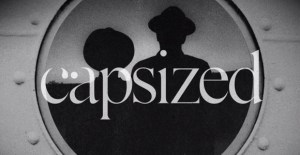 YouPlusMe_Capsized-Video