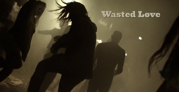 Video-Clip-Wasted-Love
