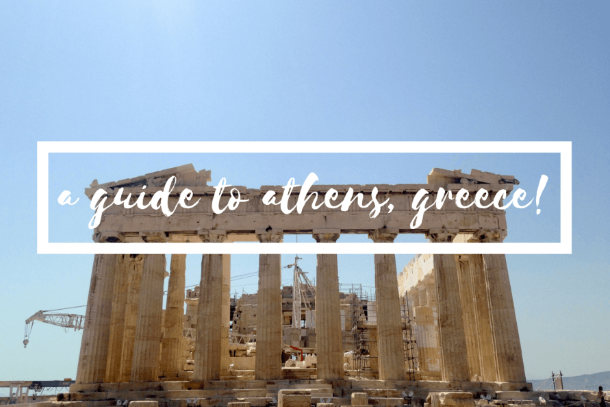 a guide to athens greece