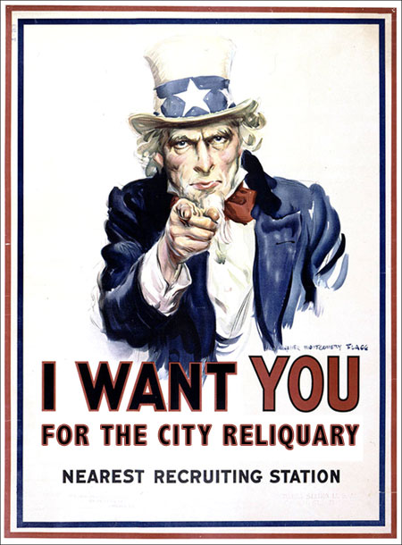 I want YOU for the City Reliquary
