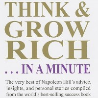 THINK AND GROW RICH WITH THESE MONEY MAKING IDEAS
