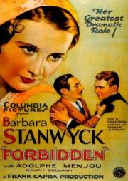 Forbidden (1932) with Barbara Stanwyck and Adolphe Menjou