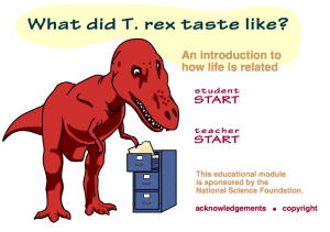 What did T. rex taste like? This web based module explores common ancestry and evolutionary relationships and is one example of lessons that can be found in the searchable database.