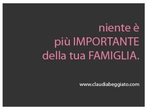famiglia è la cosa più importante