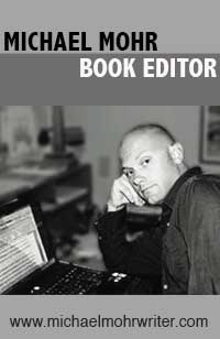 Michael Mohr Book Editor