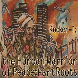 RockerT:Hurban WarriorOfPeace