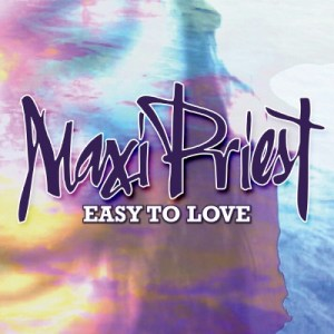 MaxiPriest:Easy-To-Love