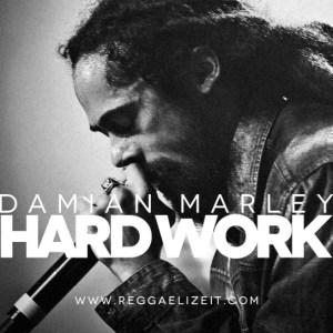 DamianJrGongMarley:HardWork