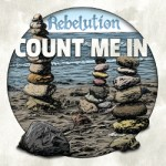 Rebelution:CountMeIn
