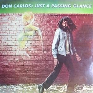 DonCarlos:JustAPassingGlance